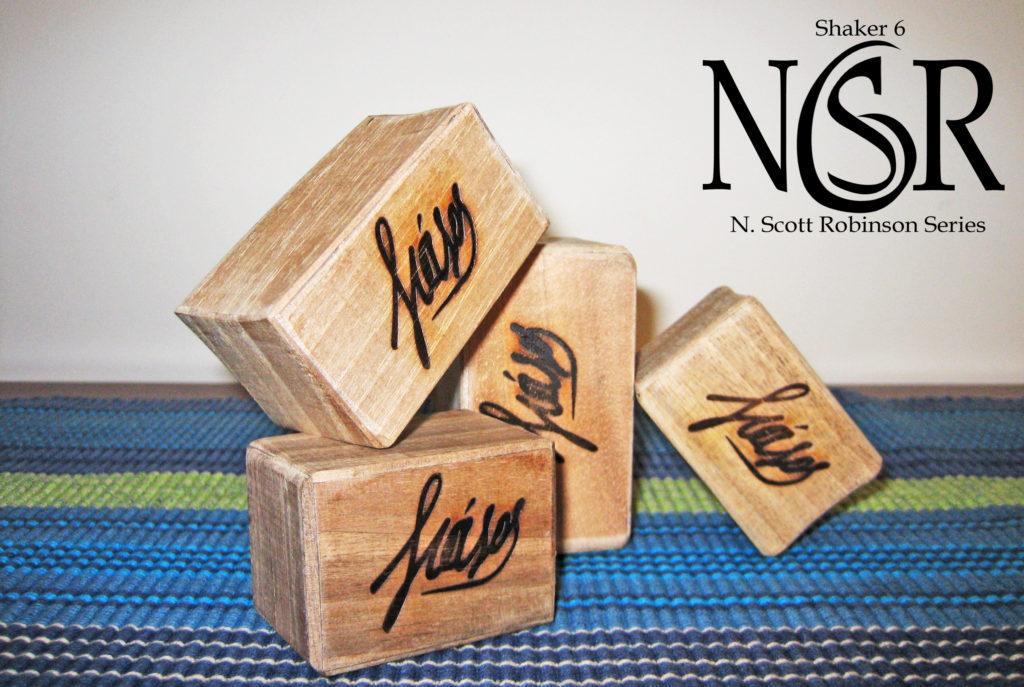 Shaker 6 – N. Scott Robinson Series